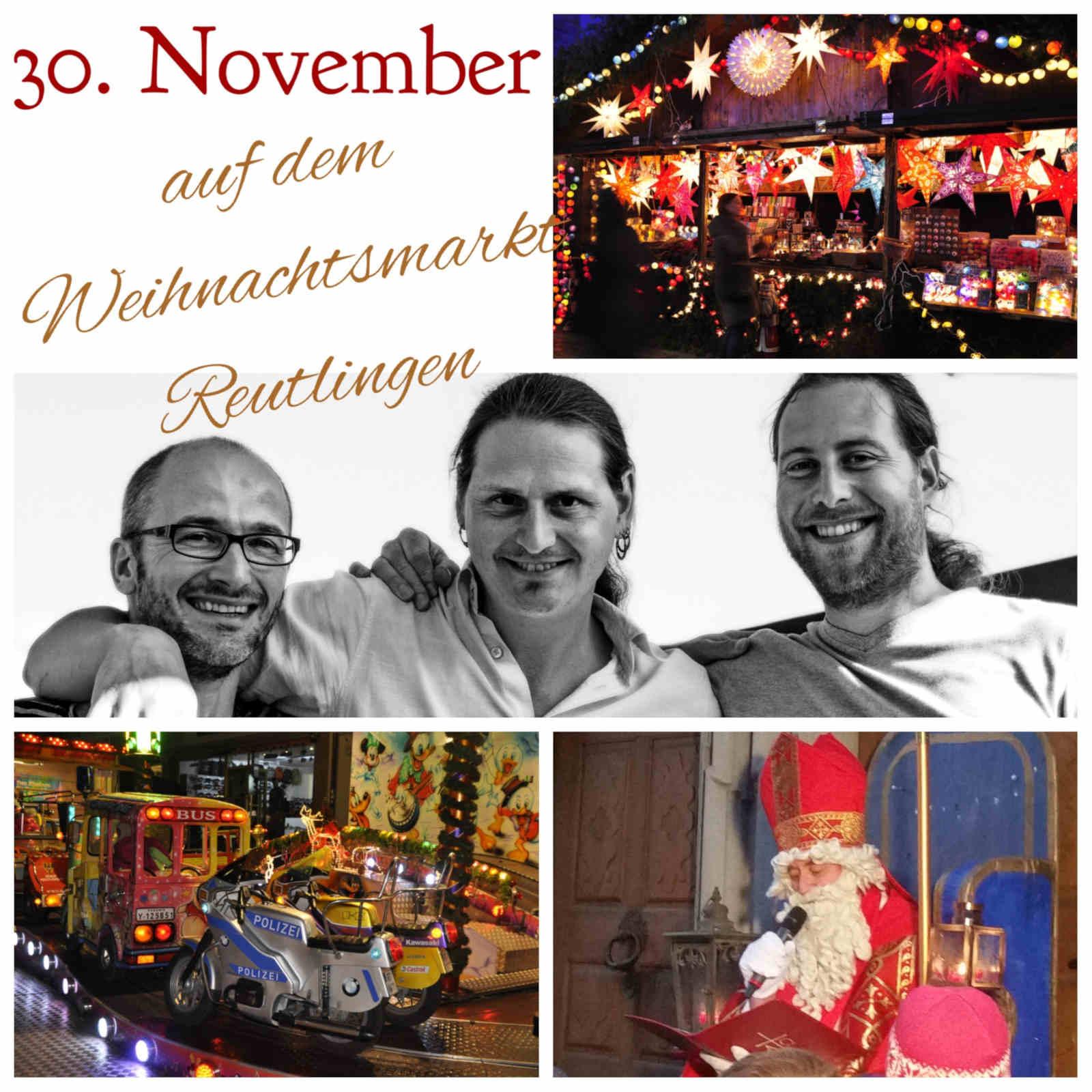 hören am 30.11.2018 auf dem Weihnachtsmarkt Reutlingen